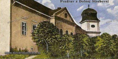 Dolná Strehová - rokokovo-klasicistický kaštieľ na pohľadnici z roku 1920