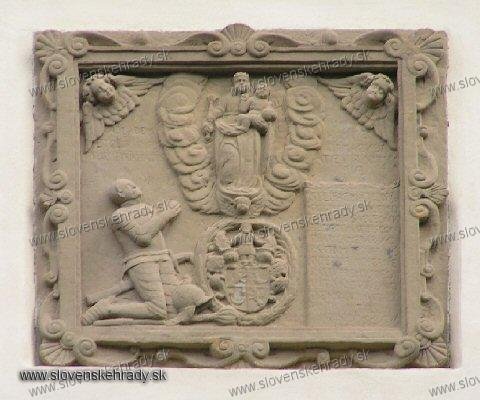 Stropkovský hrad - reliéfna renesančná tabuľa. Dal vyhotoviť majiteľ hradu